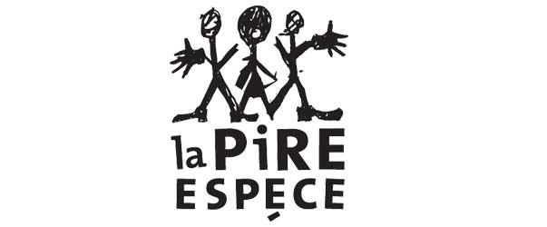 Théâtre La pire Espèce - Rabais