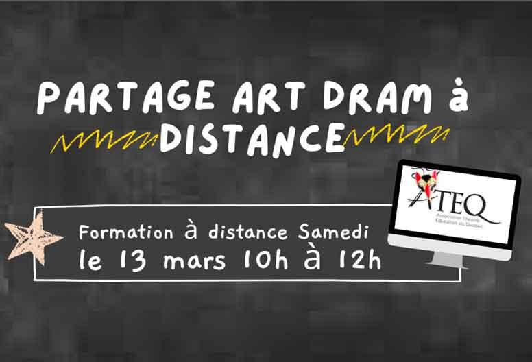PARTAGE ART DRAM à distance